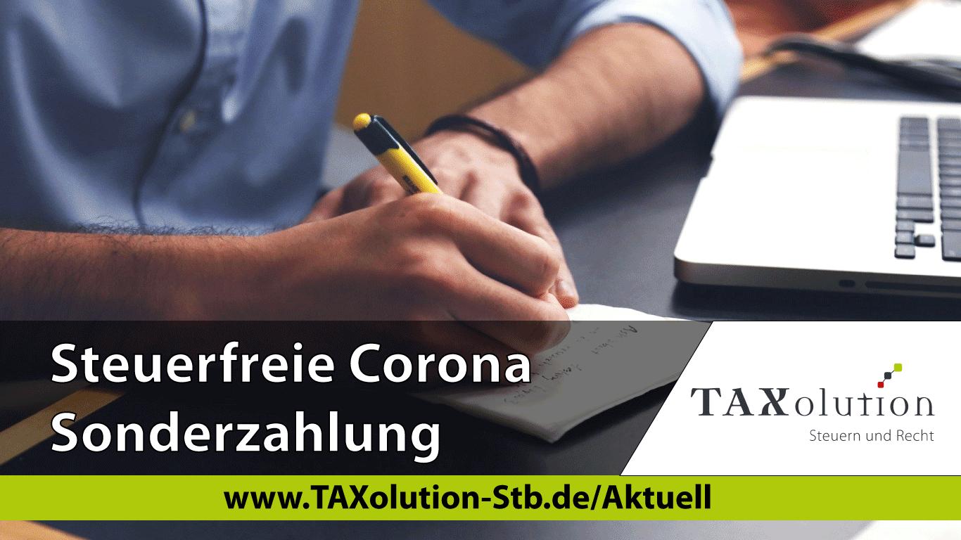 Steuerfreie Corona Sonderzahlung Fur Alle Mitarbeiter Moglich Taxolution Steuern Und Recht